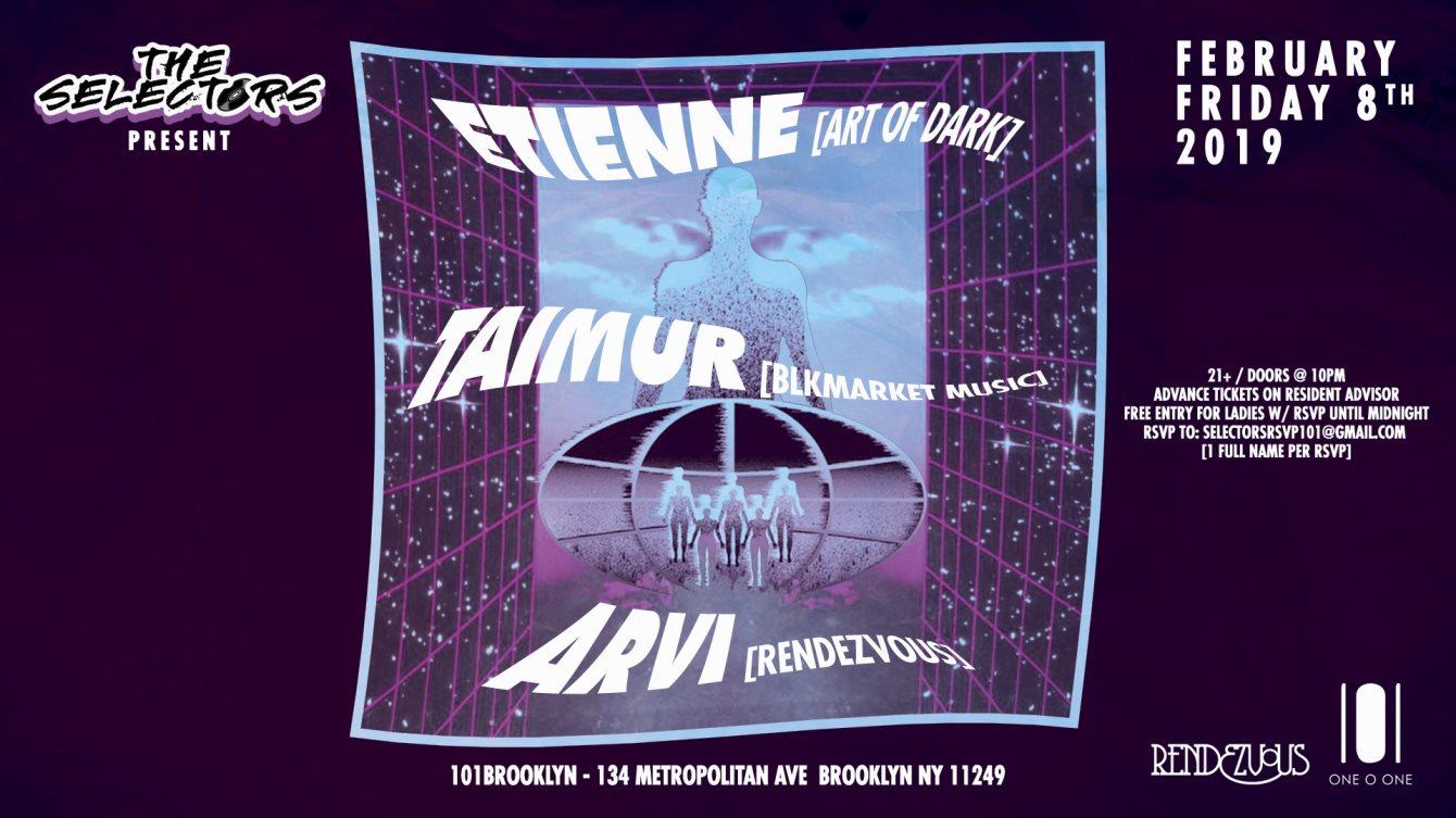 Ra The Selectors Presents Etienne Taimur Arvi At 101bklyn New York