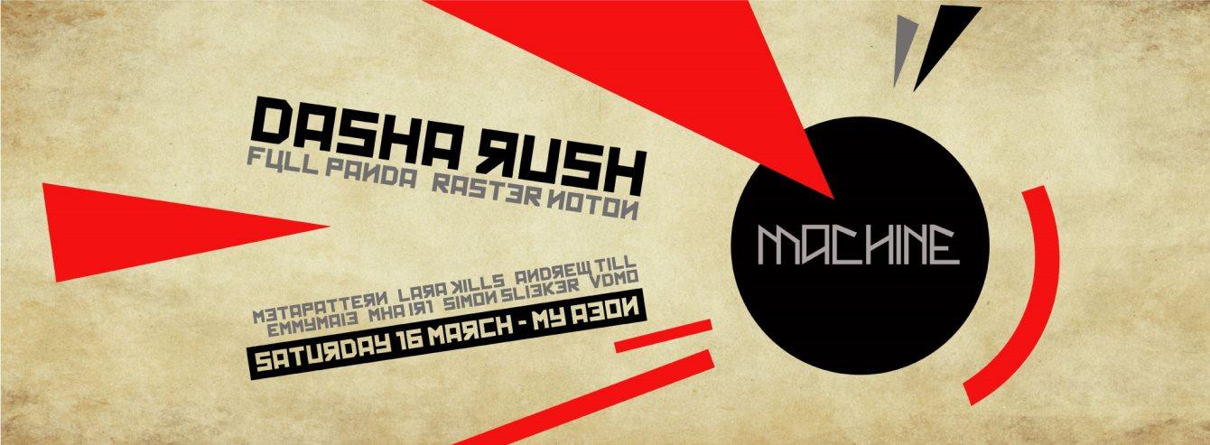 RA: Machine: Dasha Rush at My Aeon, Melbourne