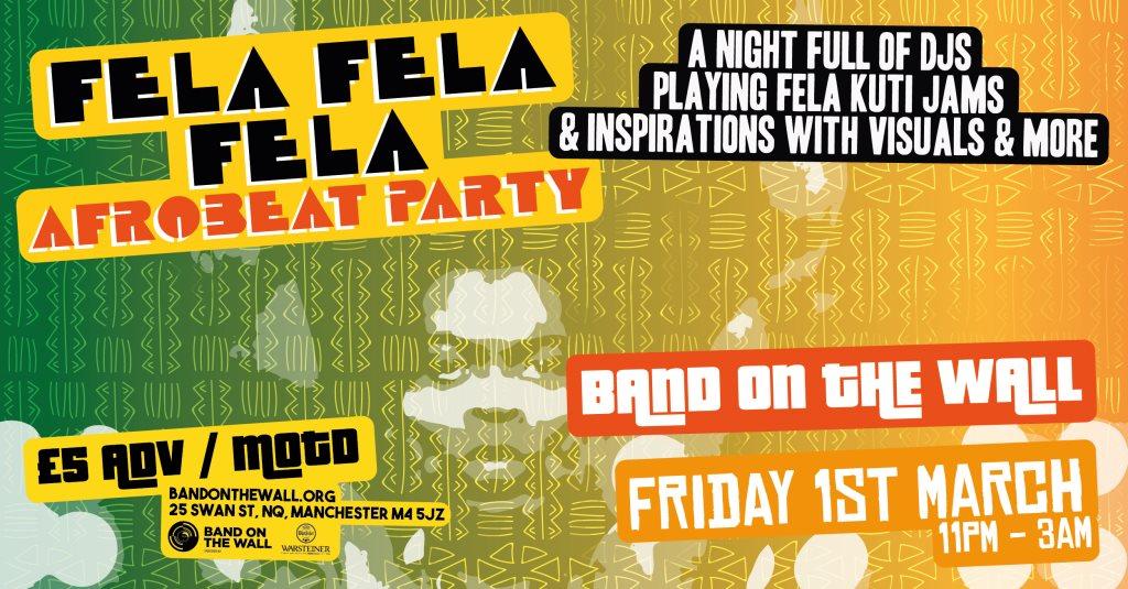 RA: Fela Fela Fela Afrobeat Party at Band on the Wall