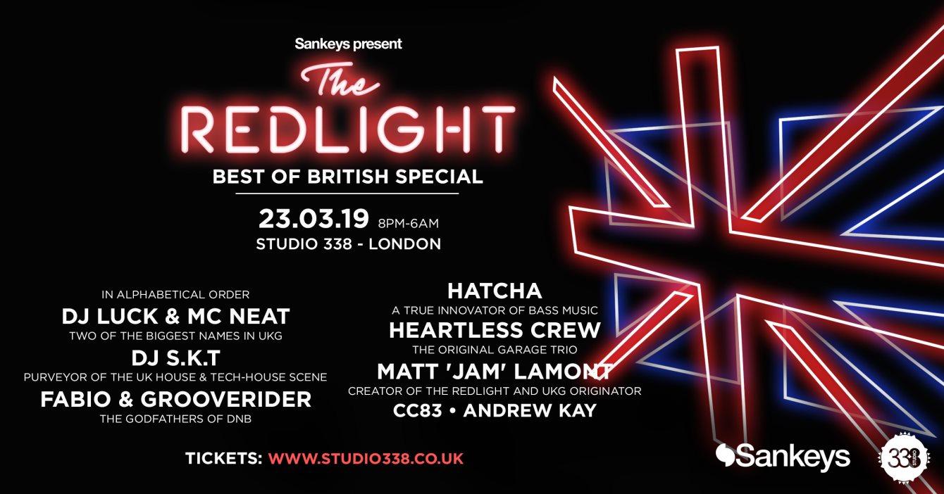 RA: Sankeys Pres  The Redlight: Best of British Edition at Studio