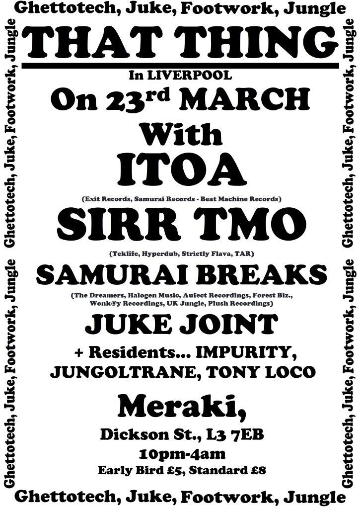 RA: That Thing with Itoa/Sirr TMO/Samuri Breaks/Juke Joint