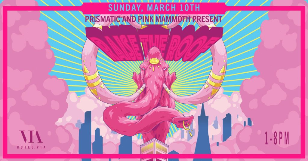RA: Raise the Roof with Pink Mammoth at Hotel Via, San Francisco