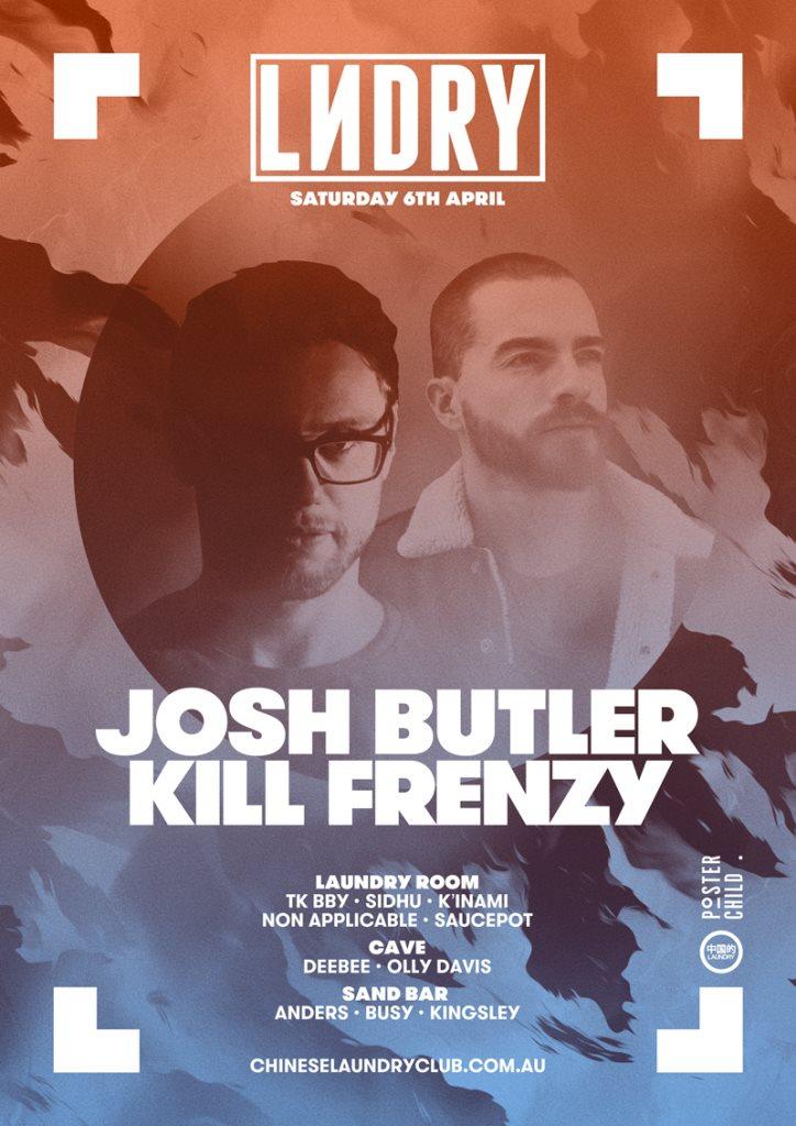 5733a8065ca RA: Lndry feat. Josh Butler & Kill Frenzy at Chinese Laundry, Sydney