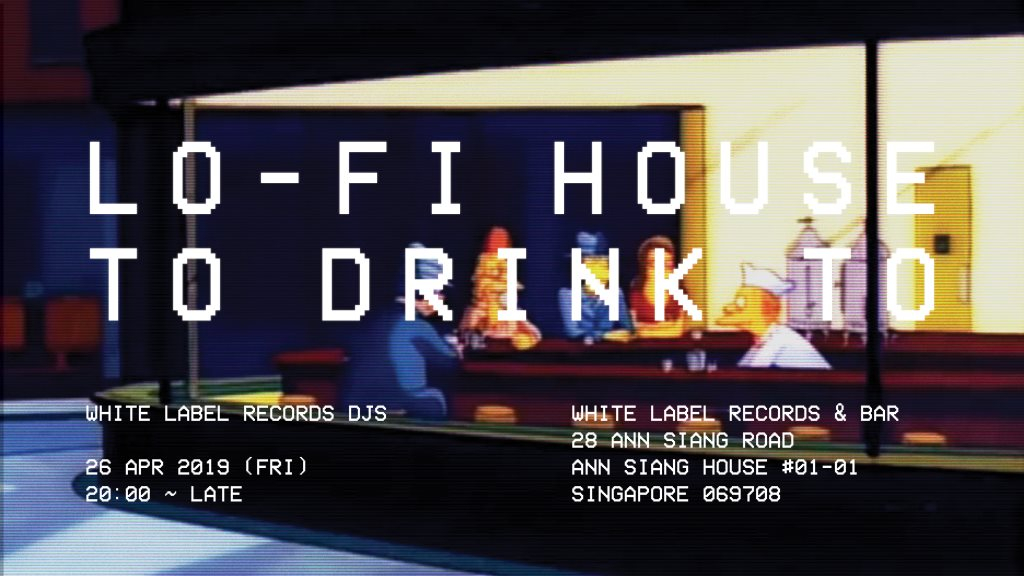 RA: LO-Fi House to Drink to at White Label Records, Singapore