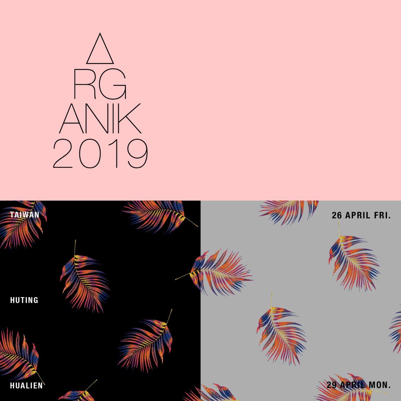 RA: Organik Festival 2019 at Huting, Taiwan