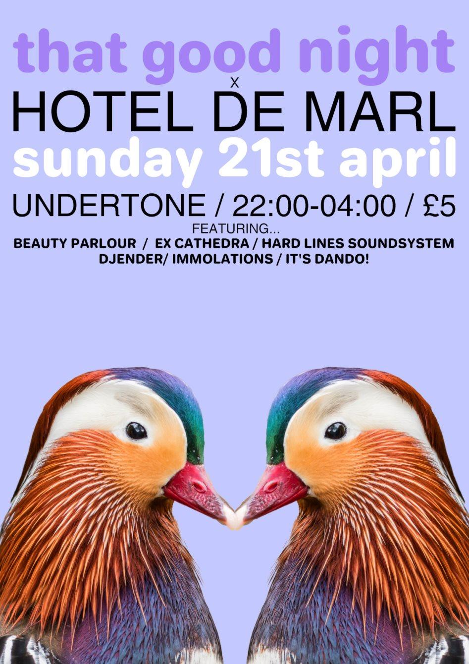 Ra That Good Night X Hotel De Marl Easter Sunday At Undertone