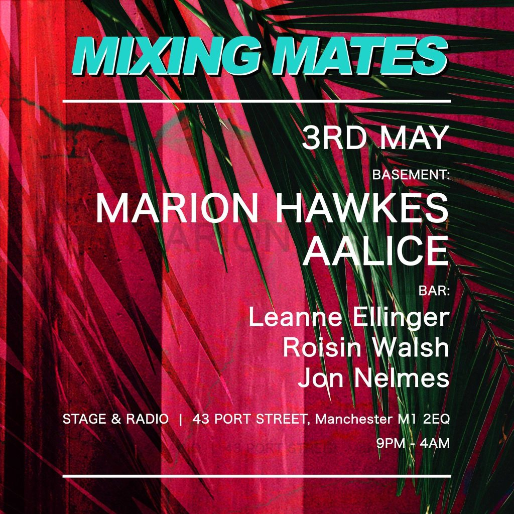RA: Mixing Mates with Marion Hawkes & Aalice at Stage