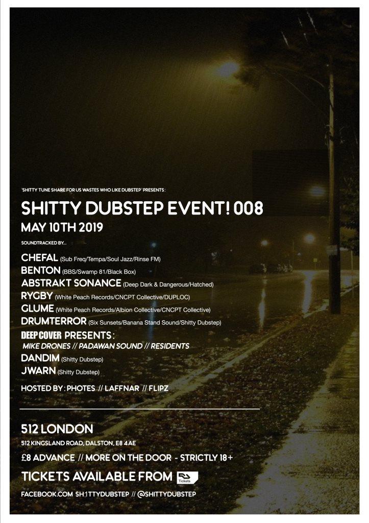 RA: Shitty Dubstep Event! 008 at 512 London, London