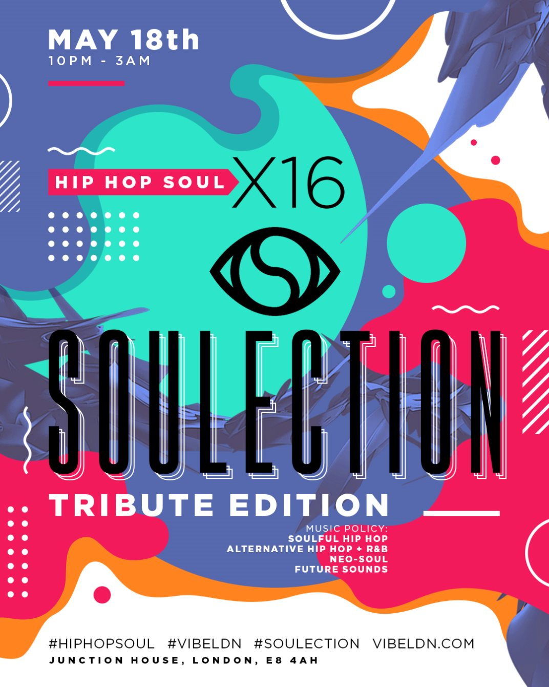 RA: Hip Hop Soul x16 - Soulection Tribute Edition at Junction House