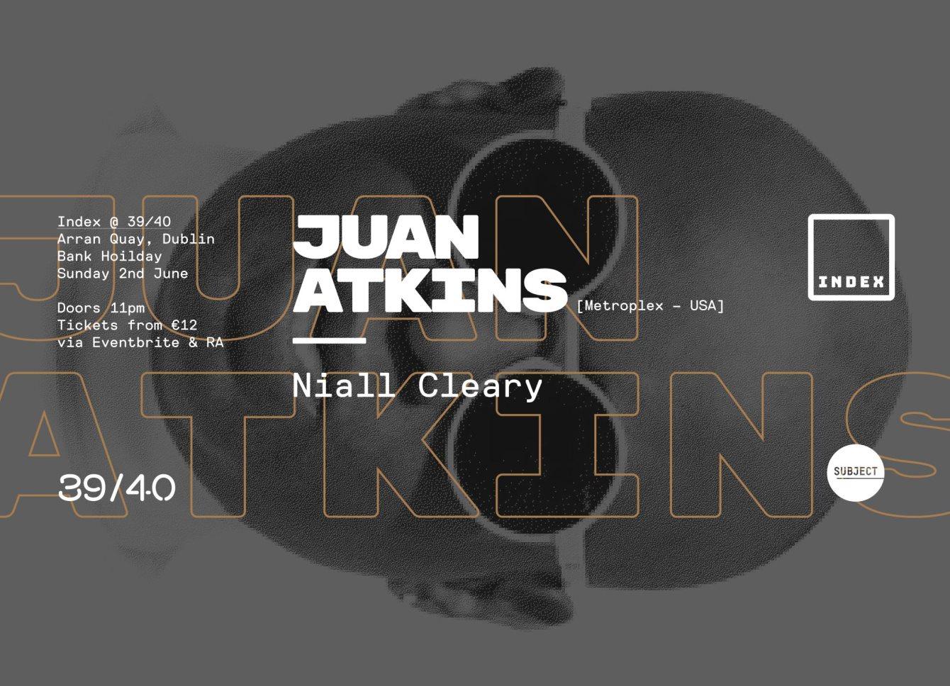 RA: Juan Atkins at Index, Dublin