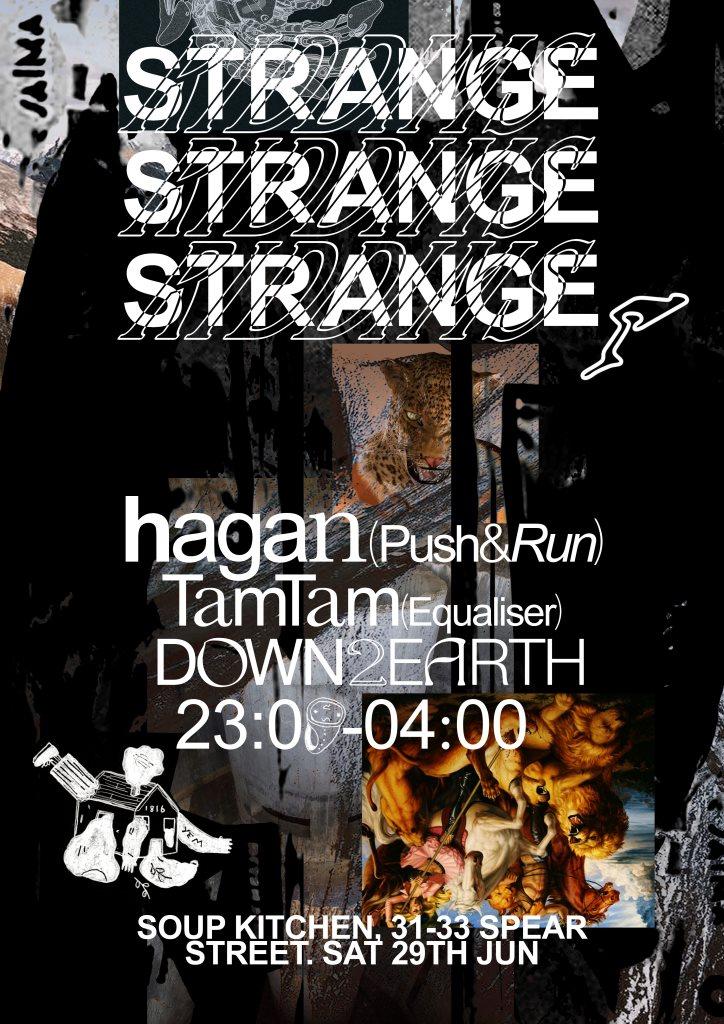 RA: Strange Riddims present: Hagan, Tamtam, Down2earth at