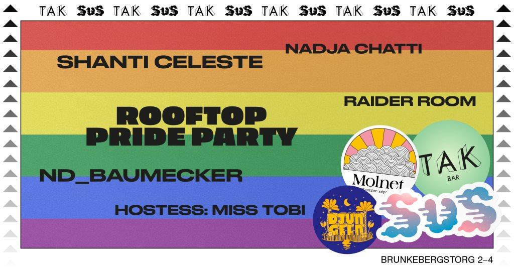 Ra Tak Rooftop Pride Party 30 July At Tak Stockholm