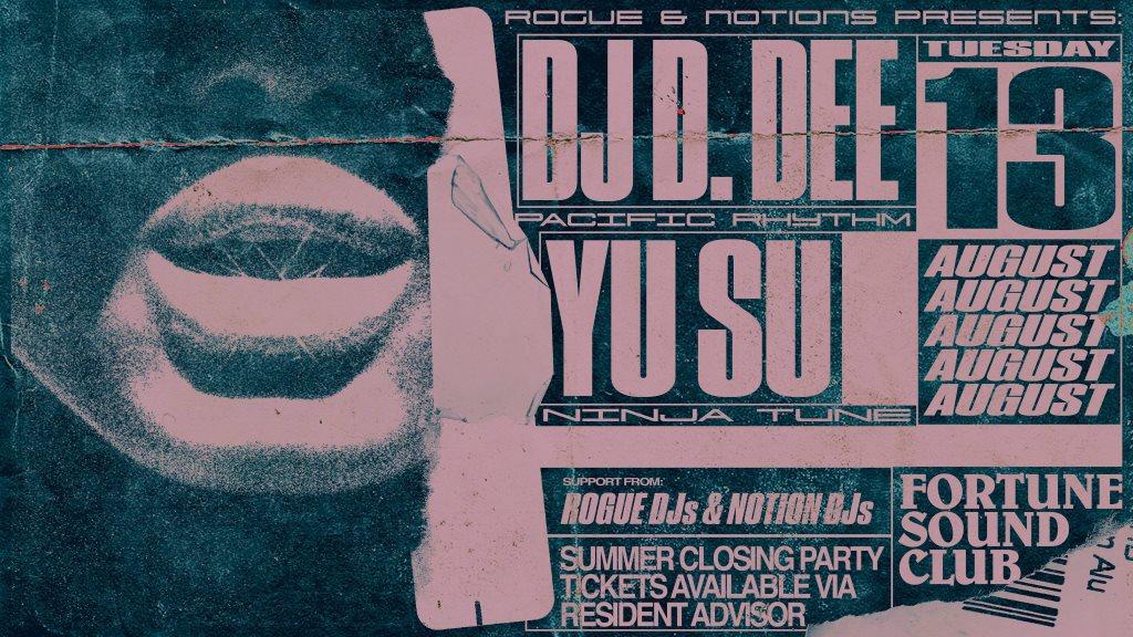 RA Tickets: Rogue & Notions presents: DJ D  DEE Yu Su at Fortune