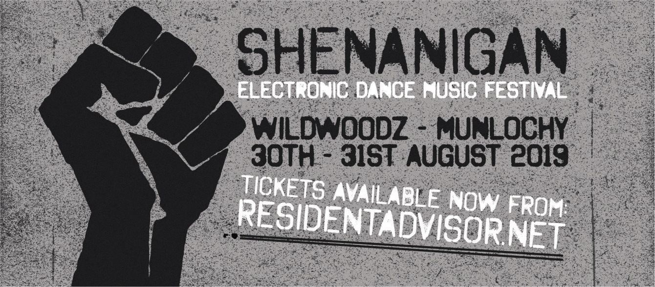 RA Tickets: Shenanigan 2019 at Wildwoodz, Scotland