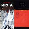 Radiohead - Kid A & Radiohead - Amnesiac