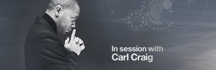 In session with Carl Craig