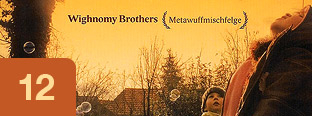 Wighnomy Brothers - Metawuffmischfelge