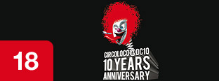 Various Artists - Circoloco @ DC10 - 10 Years Anniversary
