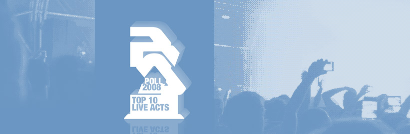 RA Poll: Top 10 live acts of 2008