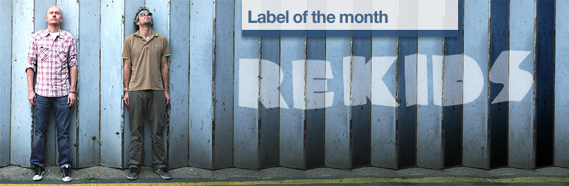 Label of the month: Rekids