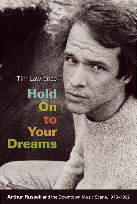 The cover to Tim Lawrence - Hold On to Your Dreams