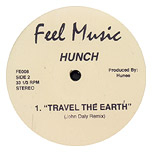 Hunch - Travel The Earth (John Daly Remix) [Feel Music]