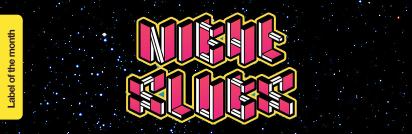 Label of the month: Night Slugs
