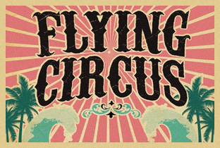 Flying Circus - Welcome to Miami