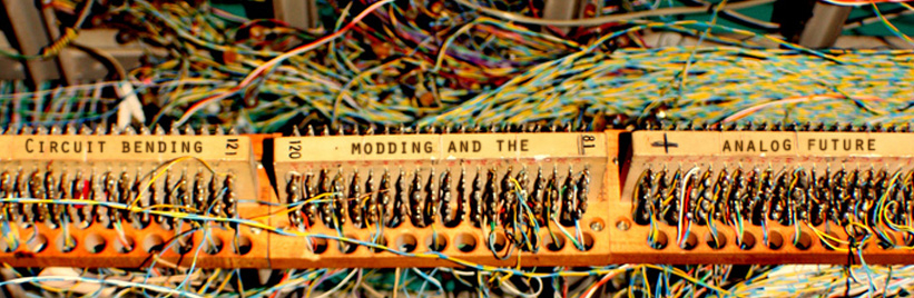 Circuit bending, modding and the analog future
