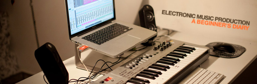 Electronic music production: A beginner's diary