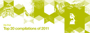 RA Poll: Top 20 compilations of 2011