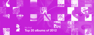 RA Poll: Top 20 albums of 2012