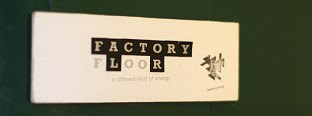 Factory Floor: A different kind of energy
