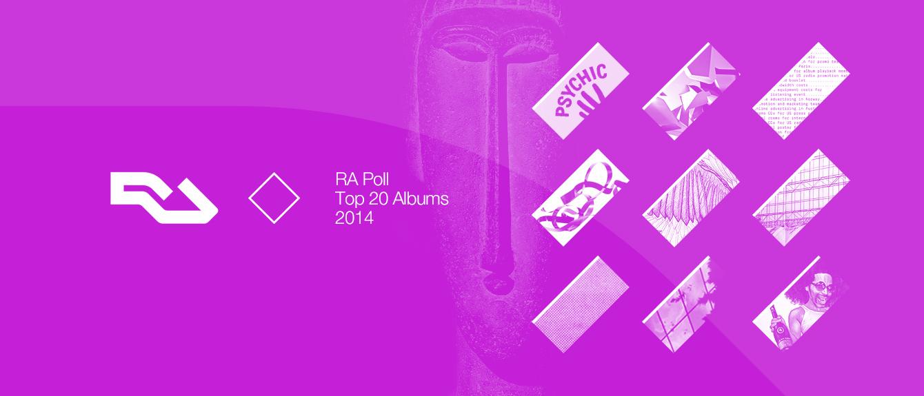 RA: RA Poll: Top 20 albums of 2014
