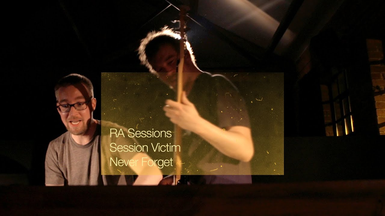 RA Sessions: Session Victim