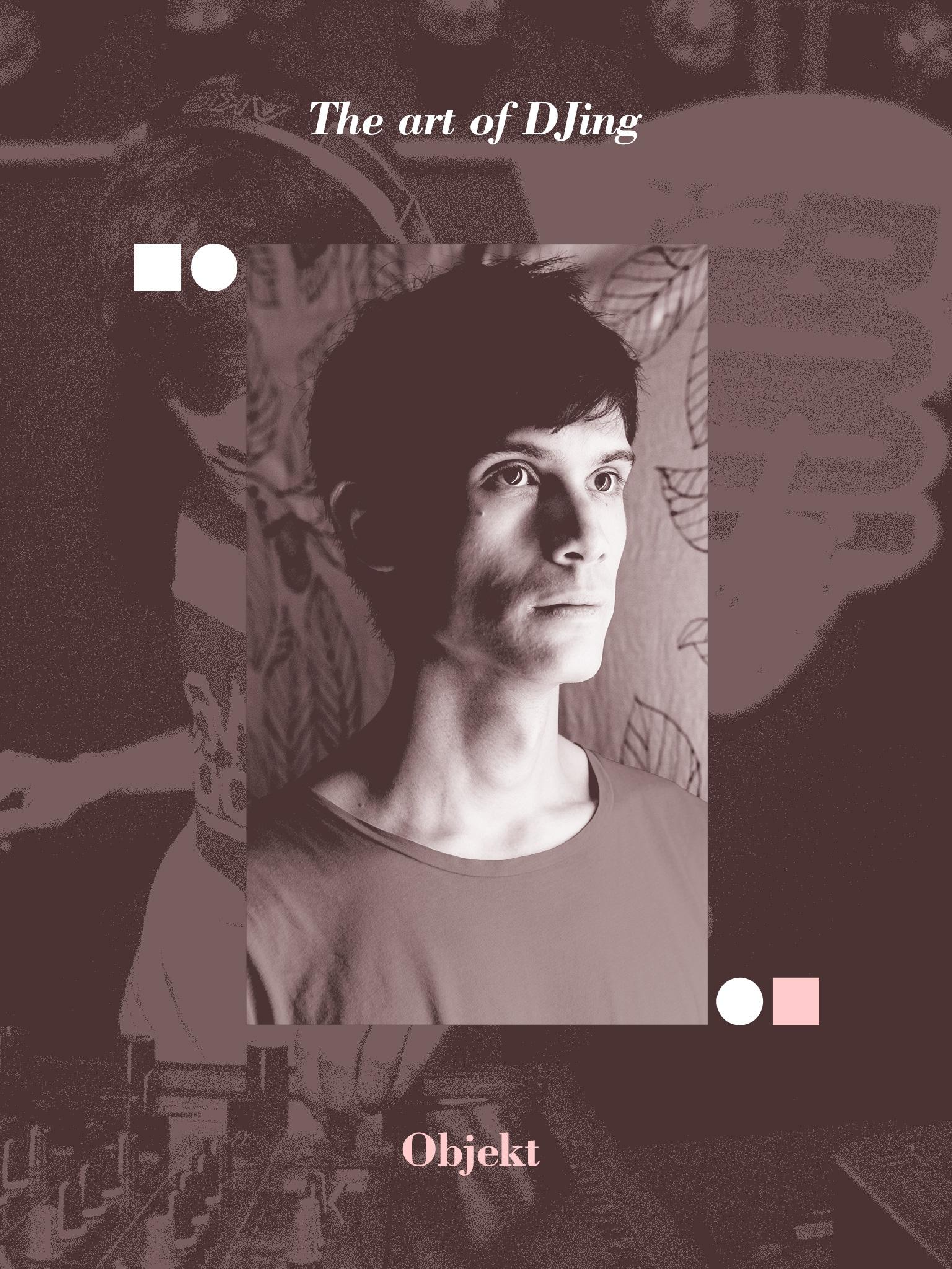RA: The art of DJing: Objekt