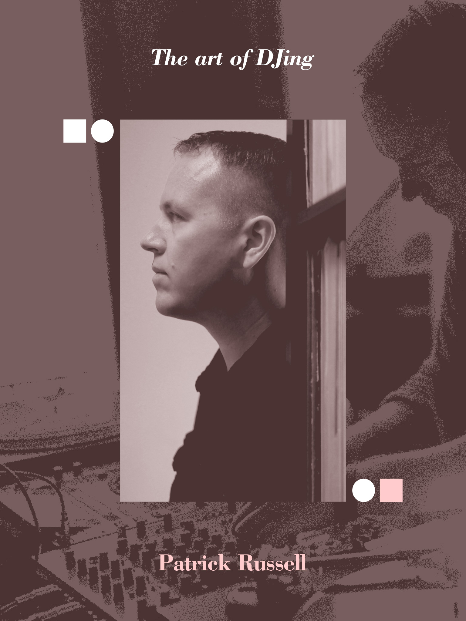 The art of DJing: Patrick Russell