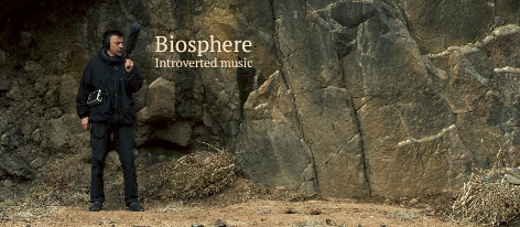 Biosphere: Introverted music