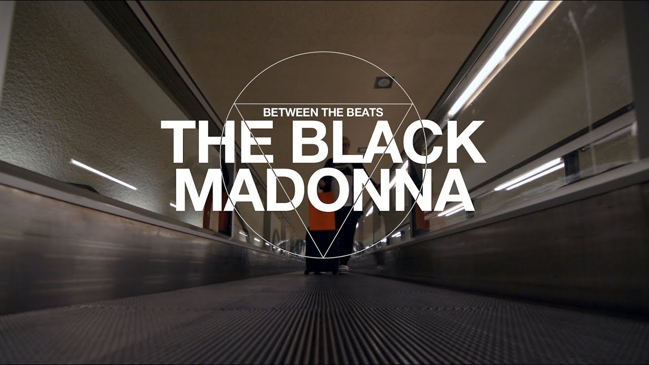 Between The Beats: The Black Madonna