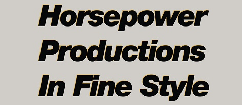 Horsepower Productions: In fine style