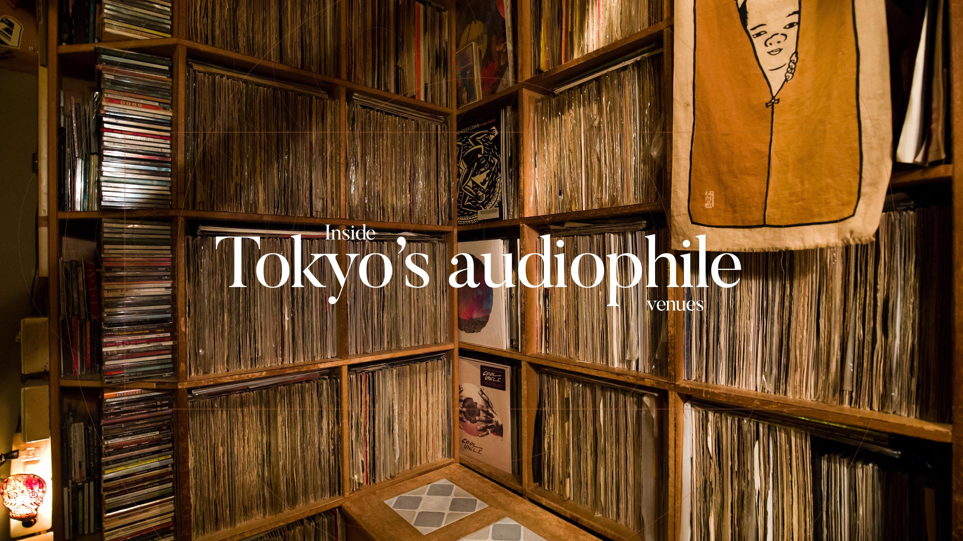 Inside Tokyo's audiophile venues
