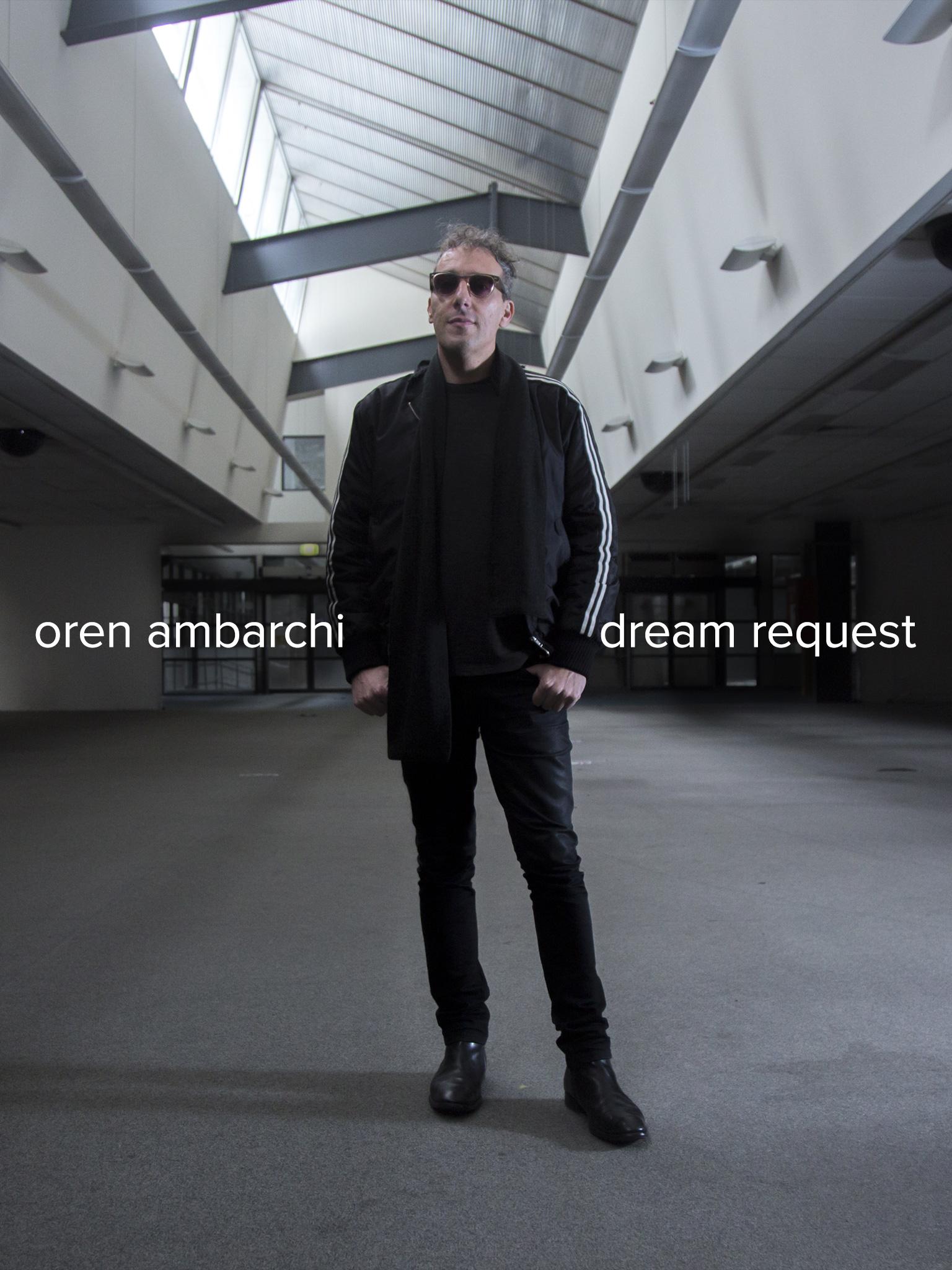 Oren Ambarchi: Dream request