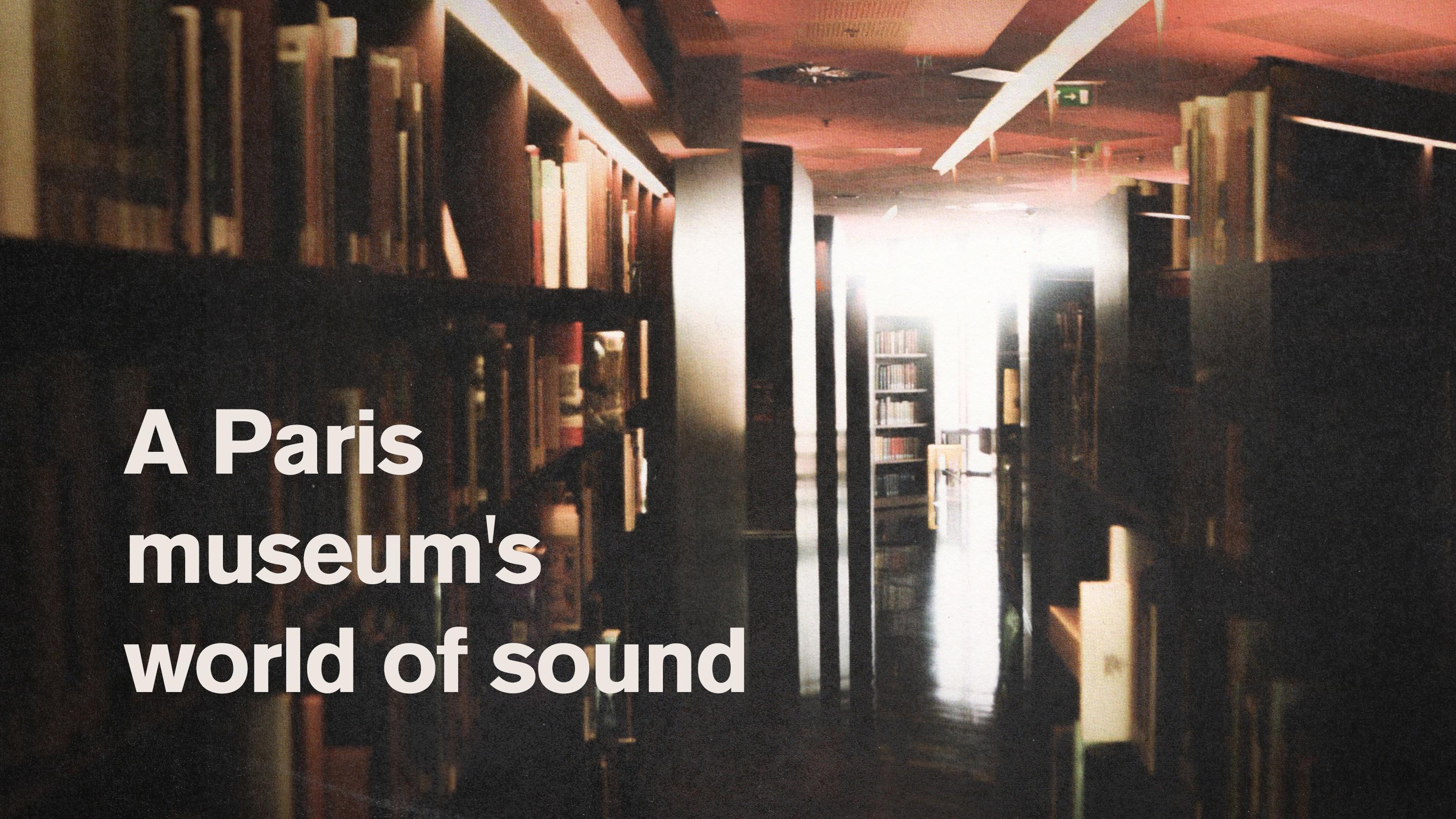 RA: A Paris museum's world of sound