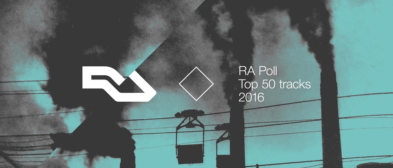 Ra Ra Poll Top 50 Tracks Of 2016