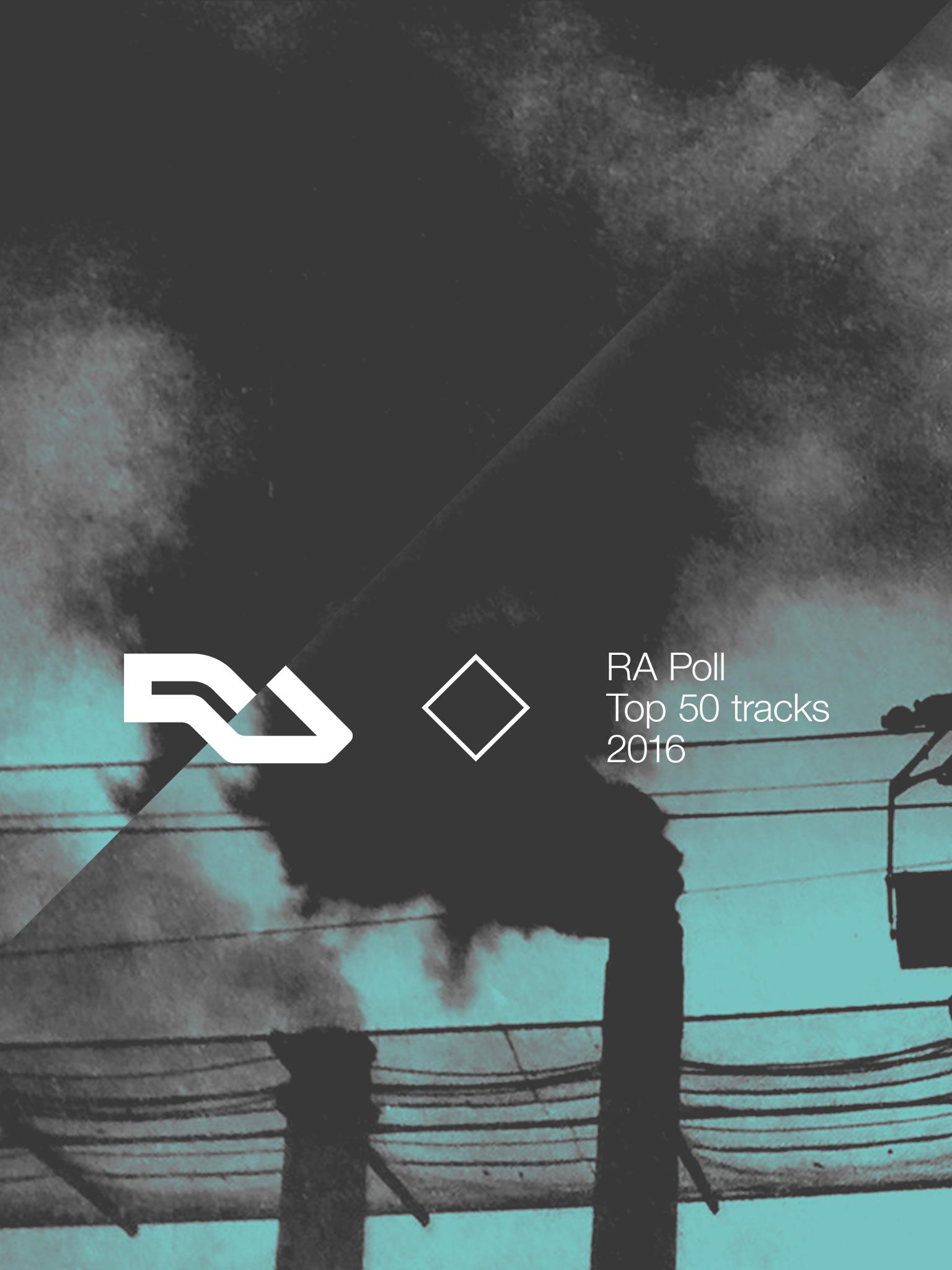 RA: RA Poll: Top 50 tracks of 2016