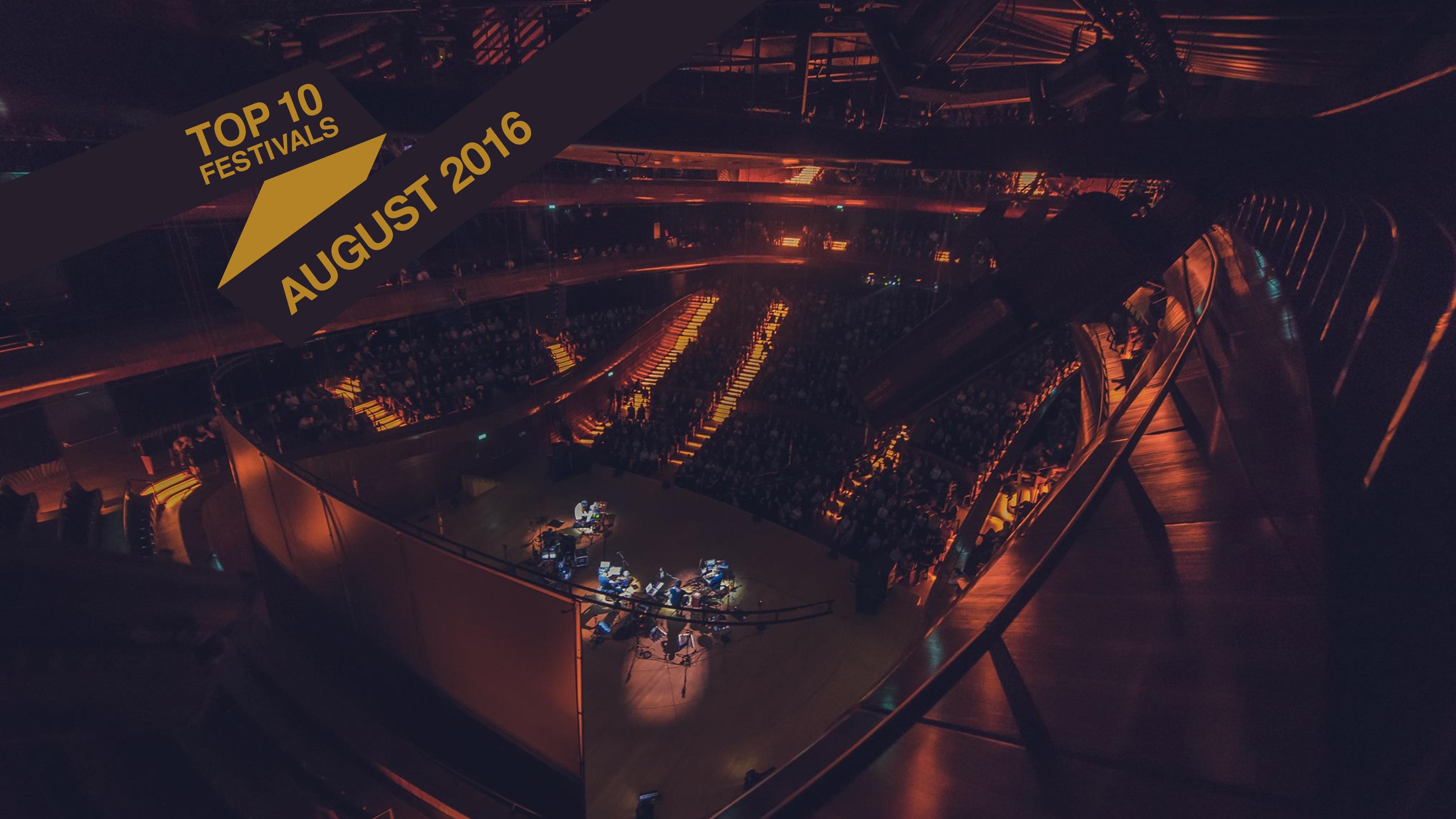 Top 10 August 2016 Festivals