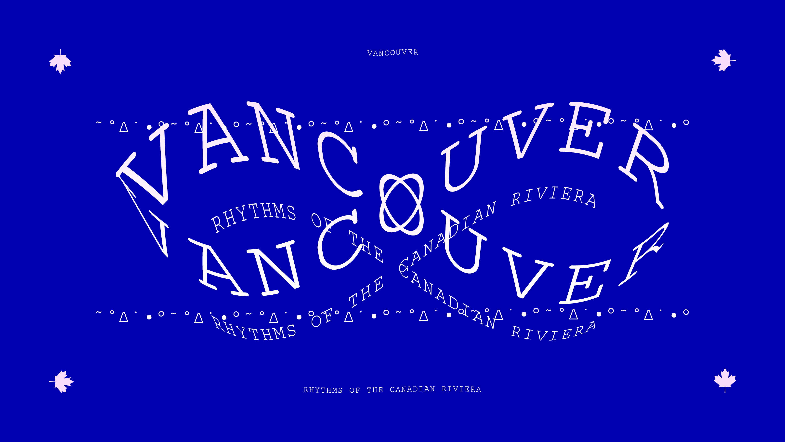 Vancouver: Rhythms of the Canadian Riviera