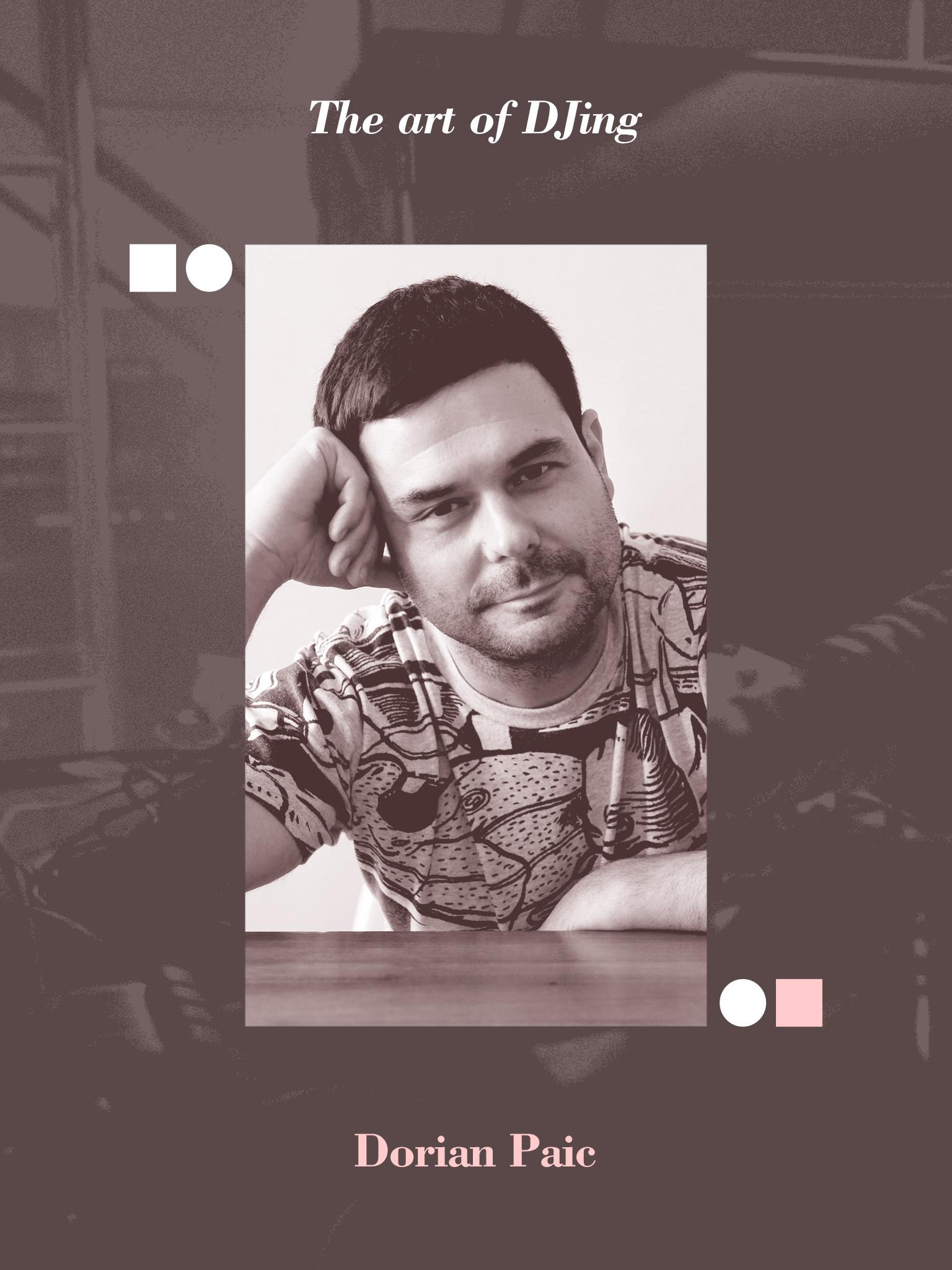 The art of DJing: Dorian Paic