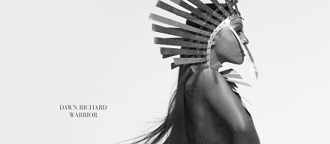 Dawn Richard: Warrior