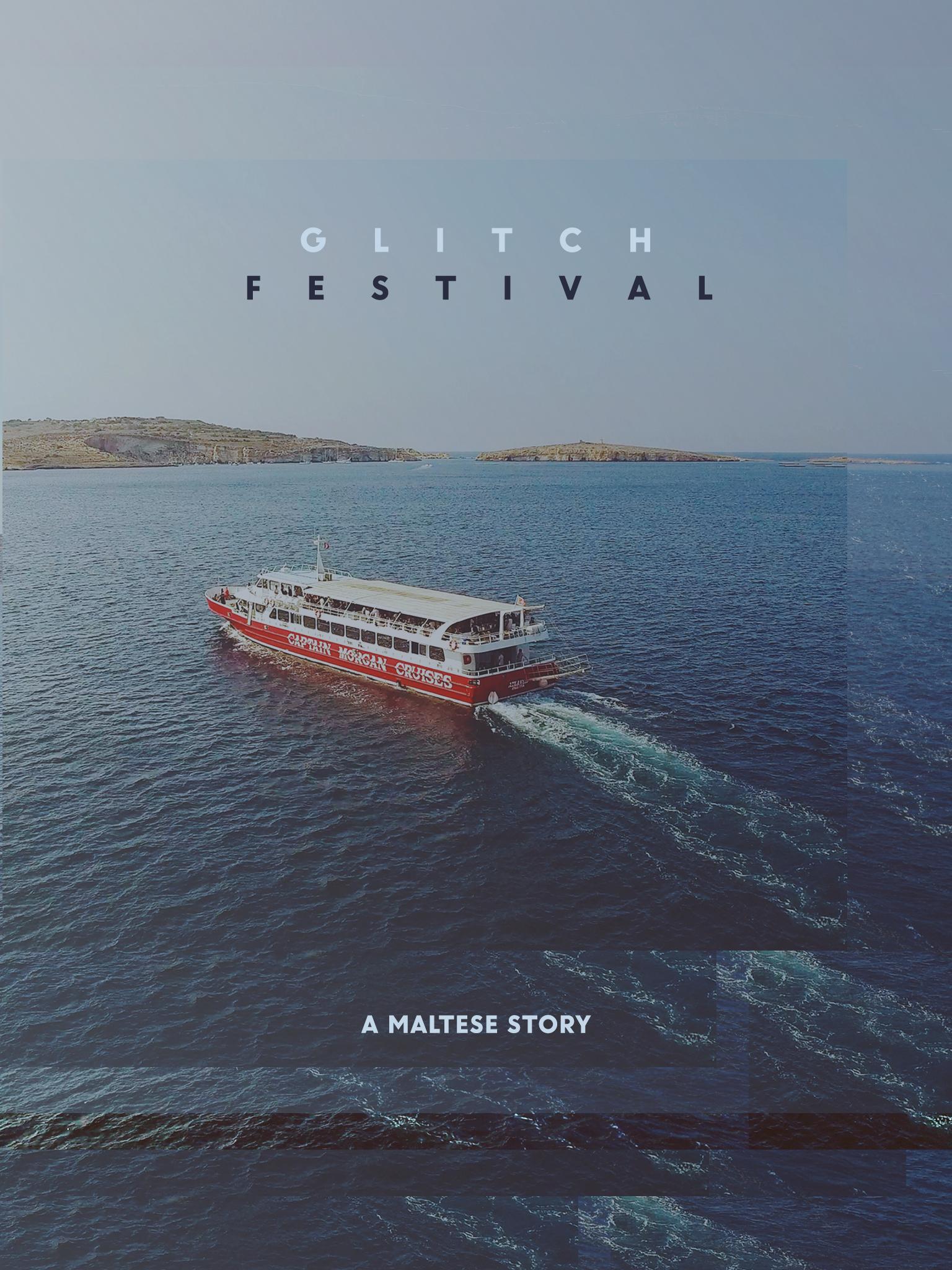 Glitch Festival: A Maltese story